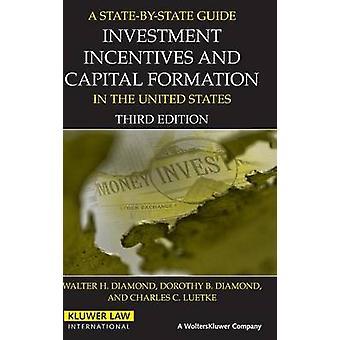 Guía estado de incentivos de las inversiones y la formación de Capital por diamante y Walter H.