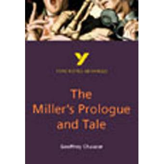 The Miller's Prologue and Tale - York Notes Advanced (2nd Revised edit