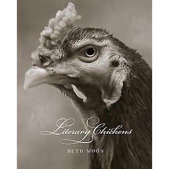 Literary Chickens by  -Beth Moon - 9780789213099 Book