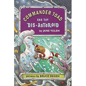 Commander Toad and the Dis-Asteriod by Yolen - Jane - 9780808534280 B