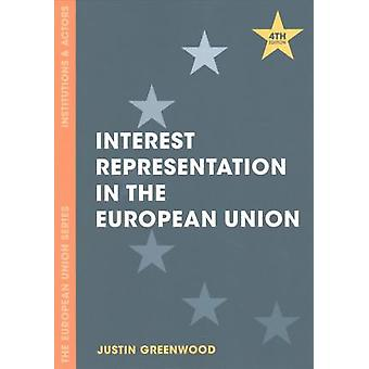 Interest Representation in the European Union by Justin Greenwood - 9