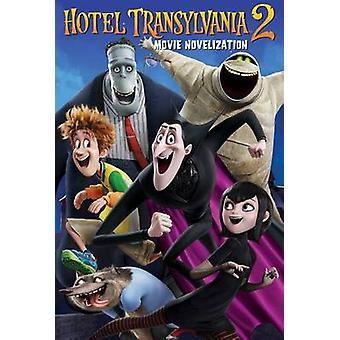 Hotel Transylvania 2 Movie Novelization by Stacia Deutsch - 978148144