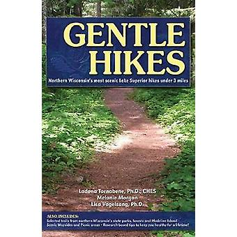 Gentle Hikes of Northern Wisconsin - Northern Wisconin's Most Scenic L