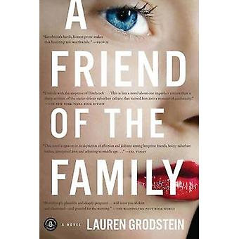 A Friend of the Family by Lauren Grodstein - 9781616200176 Book