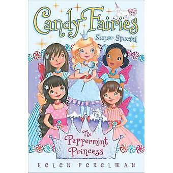 The Peppermint Princess - Super Special by Helen Perelman - Erica-Jane