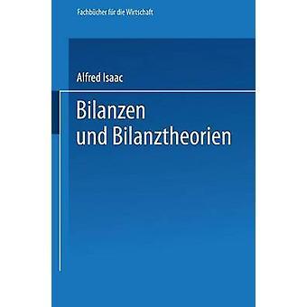 Bilanzen und Bilanztheorien by Isaac & Alfred