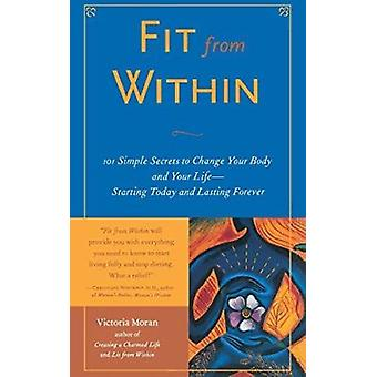Fit from within by Victoria Moran - 9780071412605 Book