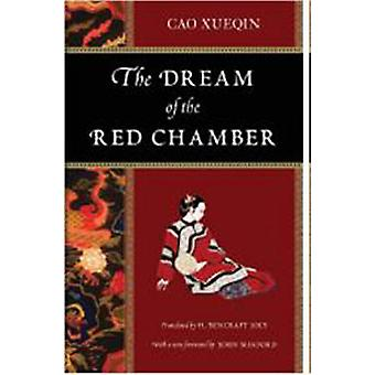 The Dream of the Red Chamber by Cao Xueqin & Translated by H Bencraft Joly & Foreword by John Minford & Introduction by Edwin Lowe