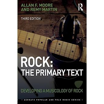 Rock The Primary Text by Moore & Allan FMartin & Remy