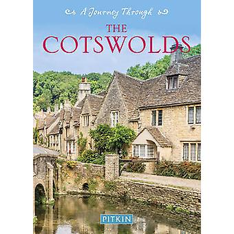 Journey Through the Cotswolds by Pitkin Guides