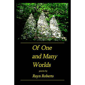 Of One and Many Worlds by Roberts & Rayn
