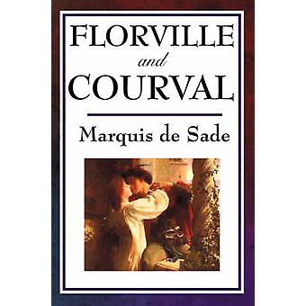 Florville and Courval by Sade & Marquis de
