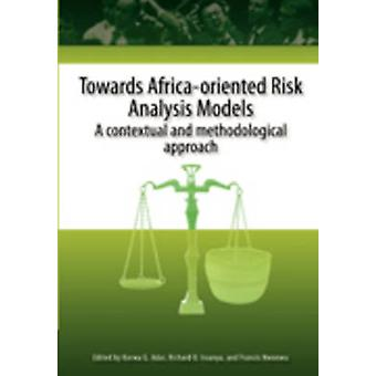 Towards Africa Oriented Risk Analysis Mo de Adar & Korwa G.