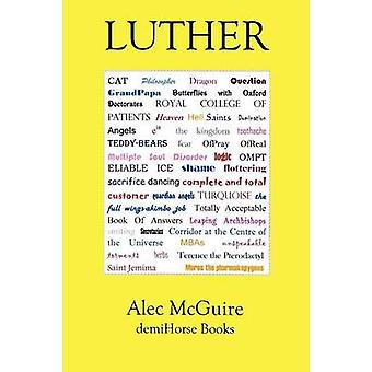 Luther by McGuire & Alec