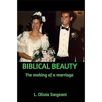 Biblical Beauty by Sargeant & L. Olivia