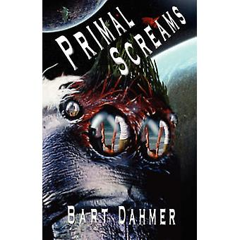 Primal Screams by Dahmer & Bart