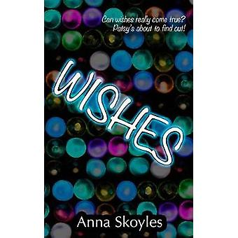 Wishes by Skoyles & Anna