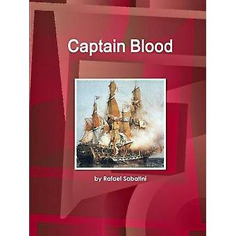 Captain Blood by Sabatini & by Rafael