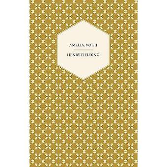 Amelia. Vol II by Fielding & Henry