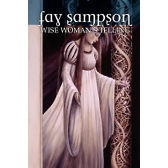 Morgan Le Fay 1 Wise Womans Telling by Sampson & Fay