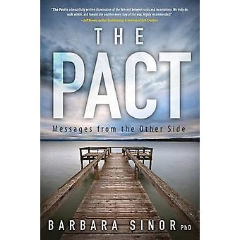 The Pact Messages from the Other Side by Sinor & David Lee