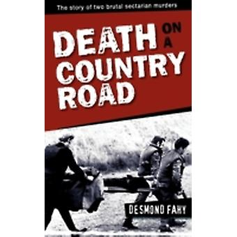 Death on a Country Road by Fahy & Desmond