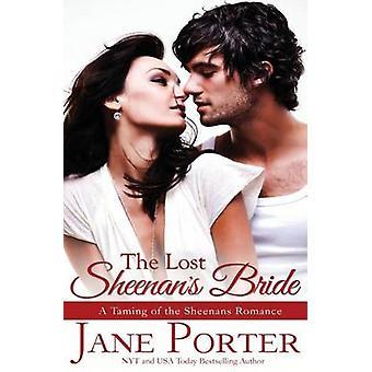 The Lost Sheenans Bride by Porter & Jane