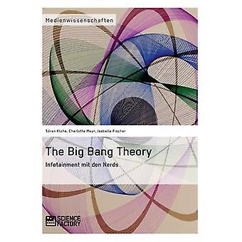 Big Bang -teoria. Infotainment mit den Nerds tekijä Meyn & Charlotte