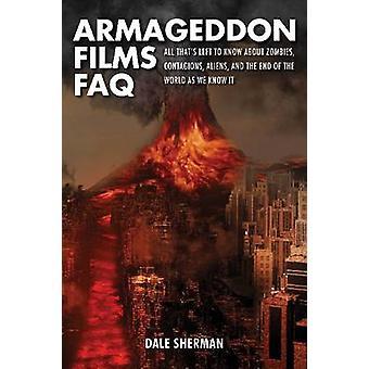 Armageddon Films – usein kysytyt kysymykset tekijältä Dale Sherman