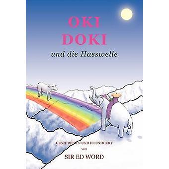 Oki Doki Und Die Hasswelle by Saugstad & Edward