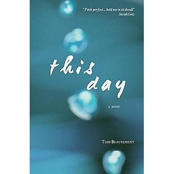 This Day by Beautement & Tiah