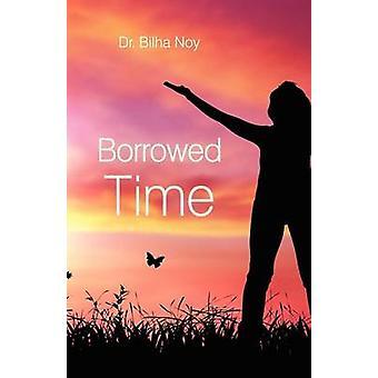 Borrowed Time by Noy & Bilha