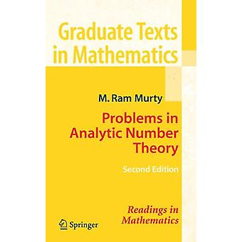 Problems in Analytic Number Theory by M. Ram Murty - 9780387723495 Bo