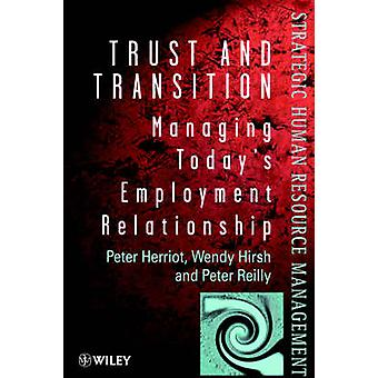 Trust and Transition - Career Management for the Future by Peter Herri