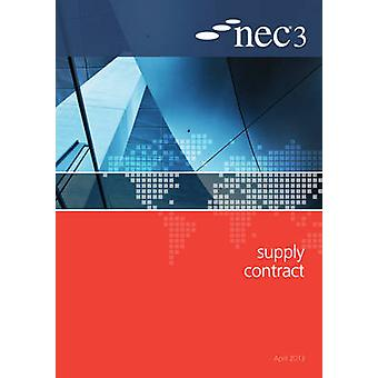 NEC3 Supply Contract (SC) by NEC - 9780727758958 Book