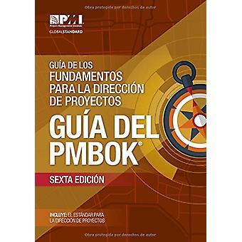 Guaa de los Fundamentos Para la Direccian de Proyectos (guaa del PMBO
