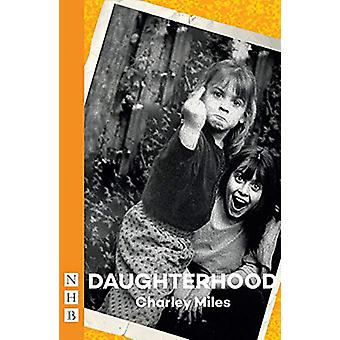 Daughterhood by Charley Miles - 9781848428836 Book