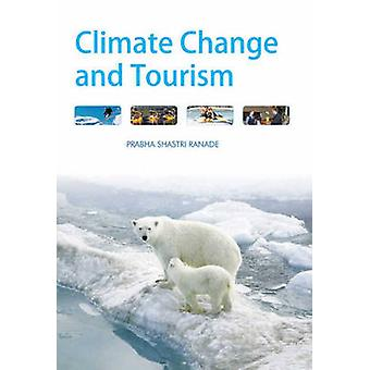 Climate Change and Tourism by Prabha Shastri Ranade - 9788131427118 B