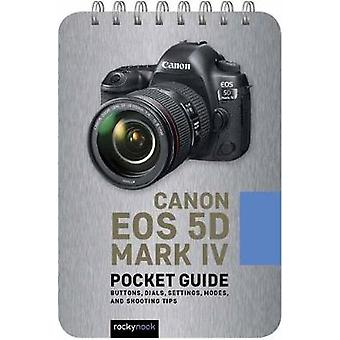 Canon EOS 5D Mark IV - Pocket Guide by Rocky Nook - 9781681986159 Book