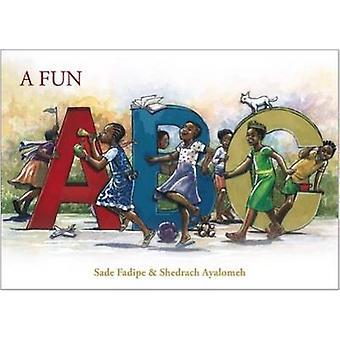 A Fun ABC by Sade Fadipe - 9781911115151 Book