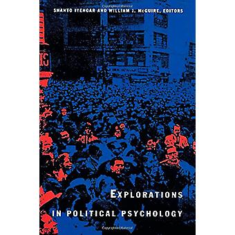 Explorations in Political Psychology by Shanto Iyengar - 978082231324