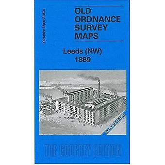 Leeds (NW) 1889 - Yorkshire Sheet 218.01 by Alan Godfrey - 97818478447