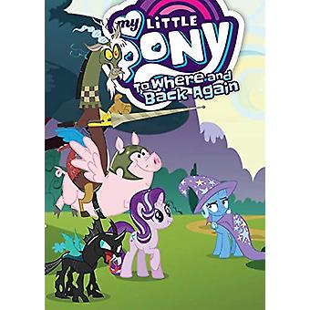 My Little Pony - To Where And Back Again by Justin Eisinger - 97816840