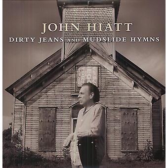 John Hiatt - Dirty Jeans & Mudslide Hymns [Vinyl] USA import