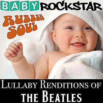 Baby Rockstar - Lullaby Renditions of the Beatles: Rubber Soul [CD] USA import