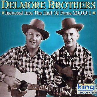Delmore Brothers - 2001-Country Music Hall of Fame [CD] USA importeren