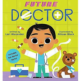 Future Doctor (Future Baby Board Books) [Board book]