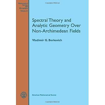 Spectrale theorie en analytische meetkunde over niet-Archimedische velden (wiskundige enquêtes en monografieën)