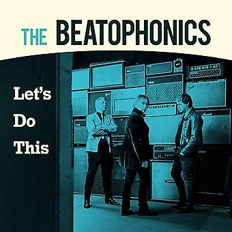 Beatophonics - Let's Do This [Vinyl] USA import