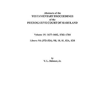 Abstracts of the Testamentary Proceedings of the Prerogative Court of